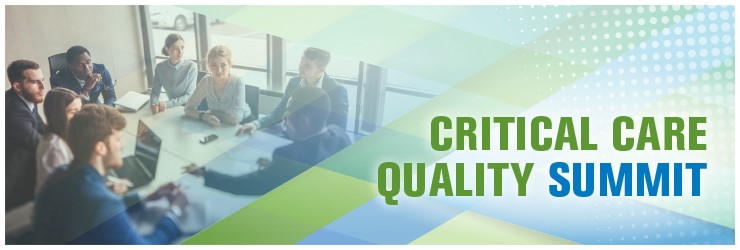 Register for the Critical Care Quality Summit | February 16, 2019 | San Diego, California, USA