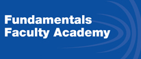 FUNDAMENTALS FACULTY ACADEMY